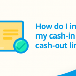 How to increase cash-in and cash-out limits